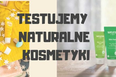 Testujemy naturalne kosmetyki: #świadomapielęgnacja na jesień!