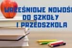 Redakcja poleca: wrześniowe nowości na powrót do szkoły i przedszkola!